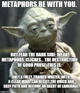 Yoda's wisdom on metaphors